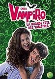 Telecharger Livres 4 Chica Vampiro La grande fete des vampires 4 (PDF,EPUB,MOBI) gratuits en Francaise