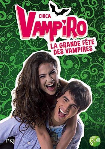 4. Chica Vampiro : La grande fête des vampires (4)