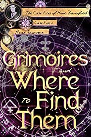 Grimoires and Where to Find Them (The Case Files of Henri Davenforth Book 6) (English Edition)
