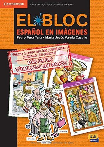 El Bloc. Español en imágenes (Material Complementario) por Pedro Tena Tena