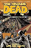 The Walking Dead Volume 24: Life and Death (Walking Dead Tp, Band 24)