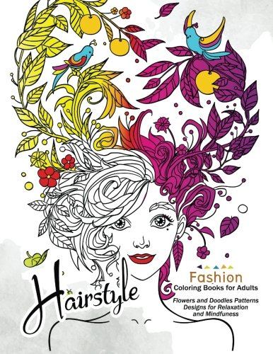 HairStlye Fashion Coloring Books: Amazing Flower and Doodle Pattermns Design