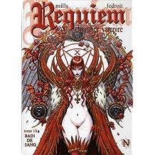 Requiem, Tome 10 : Bain de sang