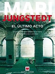El último acto par Mari Jungstedt