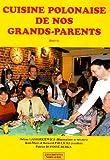 Cuisine Polonaise de Nos Grands-Parents
