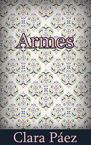 Armes (Catalan Edition) por Clara  Páez
