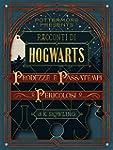 Racconti di Hogwarts: prodezze e pass...