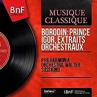 Borodin: Prince Igor, extraits orchestraux (Mono Version)