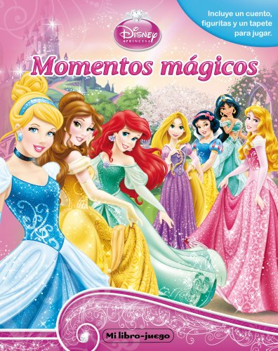 Princesas. Mi Libro-Juego. Momentos Mágicos (Princesas (disney))