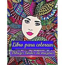 Libro para colorear Dibujos lindos de mujeres: Para adultos y adolescentes