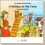 A Holiday on the Farm (für Jungen) - Gutschein für ein personalisierbares KINDERBUCH mit IHREM Kind in der Hauptrolle. Ein ganz persönliches Bilderbuch für Jungen, ideal als Geschenk - inklusive eigener Widmung und persönlichen Illustrationen. In englischer Sprache