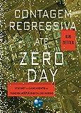 Contagem Regressiva até Zero Day (Portuguese Edition)