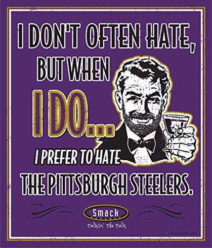 Smack Apparel Baltimore Ravens Fans. Ich bevorzugen zu hassen Das Pittsburgh Steelers. 30,5x 35,6cm Metall Schild Man Cave Joe Flacco Jersey