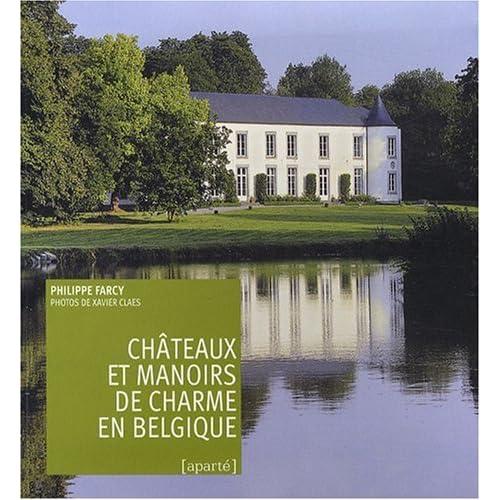 Chateaux et Manoirs de Charme en Belgique