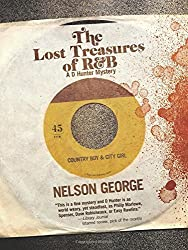 The Lost Treasures of R&B (A D Hunter Mystery) by Nelson George (2015-02-03)
