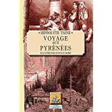 Voyage aux Pyrénées illustré par Gustave Doré