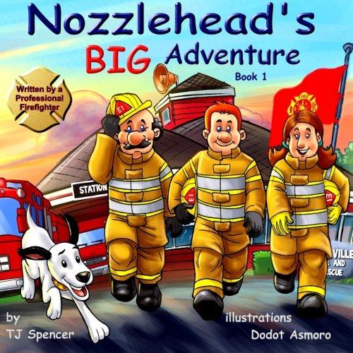 Nozzlehead\'s Big Adventure: Volume 1 (Nozzlehead Adventure Series)