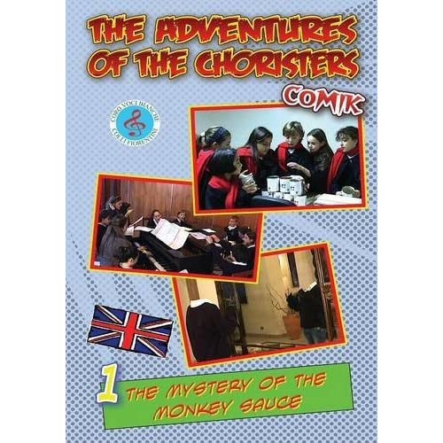 The adventures of the choristers. Comik. The mystery of the monkey sauce by Fernando Guerrieri (2013-06-30)