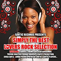 Simply the Best Lovers Rock Selection