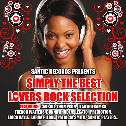 Simply the Best Lovers Rock Se...
