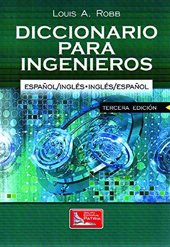 Diccionario Para Ingenieros por Louis Robb