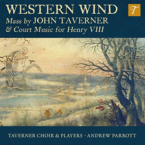 western-wind-music-by-john-taverner-court-music-for-henry