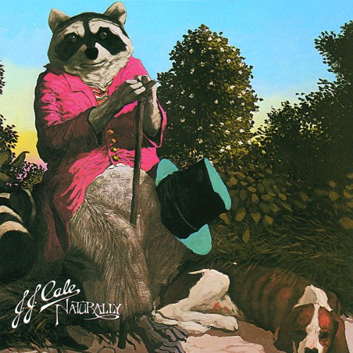 J.J. Cale: Naturally (Audio CD)