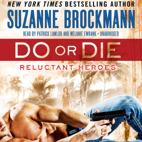 Do or Die: Reluctant Heroes Series, 1