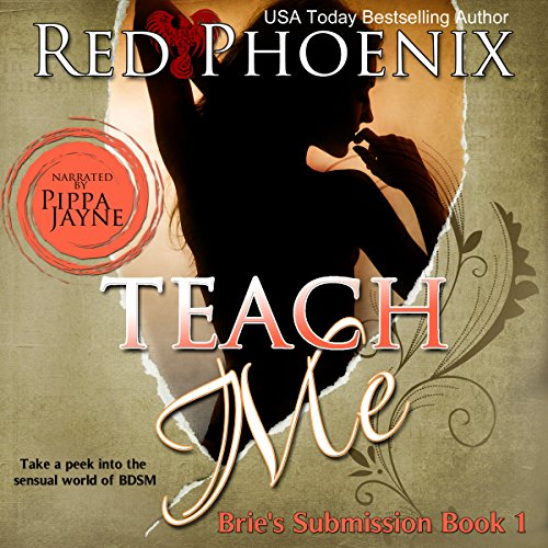 Teach Me: Brie's Submission, Book 1