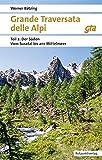 Grande Traversata delle Alpi: Teil 2: Der Süden: Vom Susa-Tal ans Mittelmeer (Naturpunkt) - Werner Bätzing