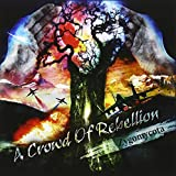 Songtexte von a crowd of rebellion - Zygomycota
