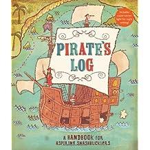 Pirate's Log: A Handbook for Aspiring Swashbucklers