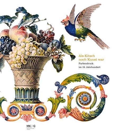 Als Kitsch noch Kunst war: Farbendruck im 19. Jahrhundert