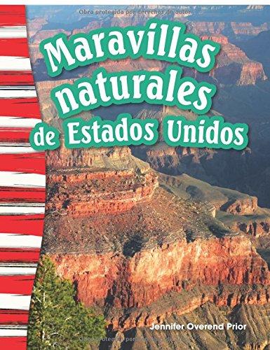 Maravillas Naturales de Estados Unidos (America's Natural Landmarks) (Spanish Version) (Grade 3) (Primary Source Readers) por Jennifer Prior