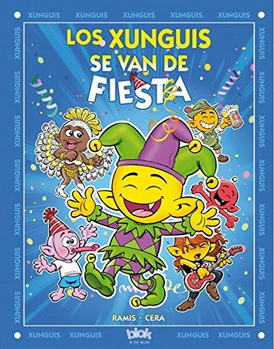 Los Xunguis se van de fiesta (Colección Los Xunguis) (En busca de...) por Joaquín Cera