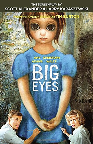 Big Eyes: The Screenplay