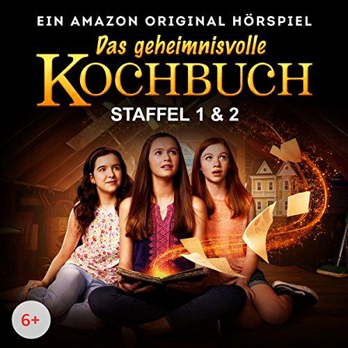 Das geheimnisvolle Kochbuch: Staffel 1 & 2 - Ein Amazon Original Hörspiel