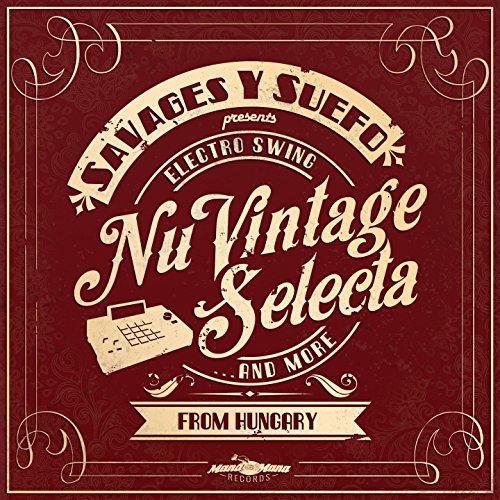 Nu Vintage Selecta (Electro Sw...