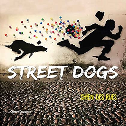 Street dogs: Chiens des rues