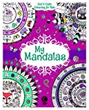 Cool & Calm Colouring for Kids: My Mandalas