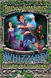 Whizzard! (Tales of the Dark Forest, Book 2)
