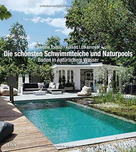 Mietvertrag Einfamilienhaus Haus Und Grund Bayern: Die Schönsten Schwimmteiche Und Naturpools