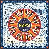 Maps!: Pläne, Karten, Skizzen gestalten und von Hand zeichnen