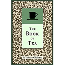 The Book of Tea (English Edition)