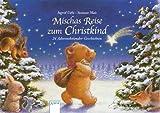 Mischas Reise zum Christkind: 24 Adventskalender-Geschichten