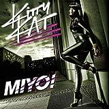 Songtexte von Kitty Kat - Miyo!