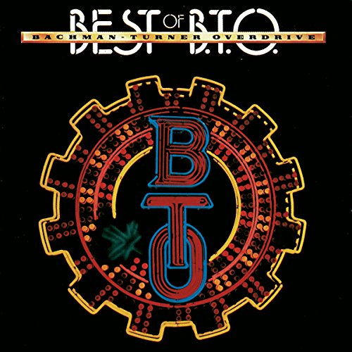Bachman-Turner Overdrive: Best Of B.T.O (Audio CD)