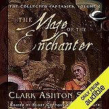 The Maze of the Enchanter - Volume Four of the Collected Fantasies of Clark Ashton Smith - Audible Studios - 22/10/2013