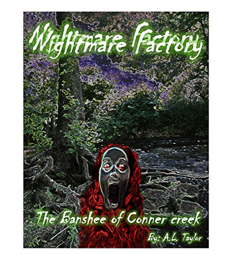 The Nightmare Factory: Conner Creek (English Edition)