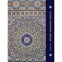Islamic Geometric Design by Eric Broug (2013-10-21)
